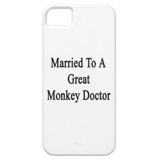 Married To A Great Monkey Doctor Case For iPhone 5/5S