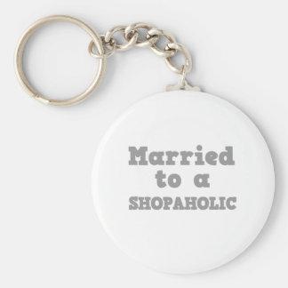 MARRIED TO A SHOPAHOLIC KEY CHAINS