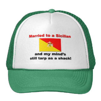 Married To A Sicilian... Mesh Hats