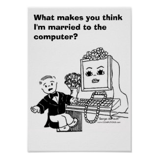 MARRIED TO COMPUTER?  Poster