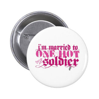 Married to one hot... 6 cm round badge