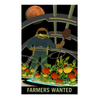 Mars Explorers - Farmers Wanted Poster