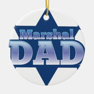 Marshal DAD! on sheriff badge Round Ceramic Decoration