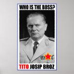 MARSHAL JOSIP BROZ TITO BOSS POSTER