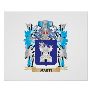 Marti Coat of Arms - Family Crest Poster