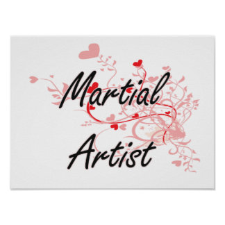 Martial Artist Artistic Job Design with Hearts Poster