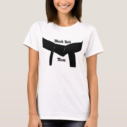 Martial Arts Black Belt Mum T-Shirt