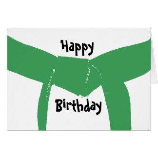 Martial Arts Green Belt Birthday Greeting Card