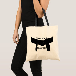 Martial Arts Proud to be a Black Belt Tote Bag