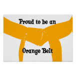 Martial Arts Proud to be an Orange Belt Print