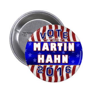 Martin Hahn President 2016 Election Independent 2 Inch Round Button