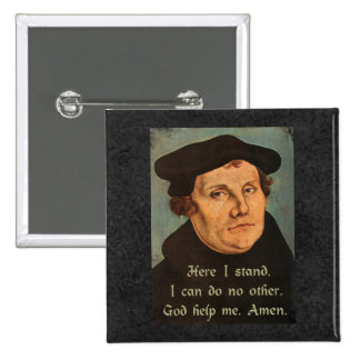 Martin Luther  Here I Stand Quotation 15 Cm Square Badge