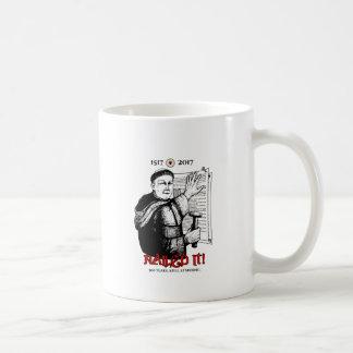 Martin Luther Nailed It! Coffee Mug
