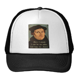 Martin Luther Quotation Here I Stand 95 Theses Cap