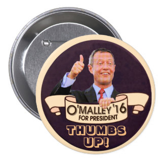 Martin O'Malley for Presiden 7.5 Cm Round Badge