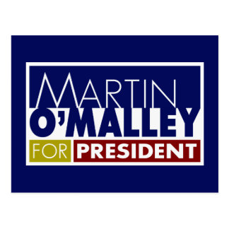 Martin O'Malley for President V1 Postcard