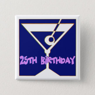 Martini 25th Birthday Gifts 15 Cm Square Badge