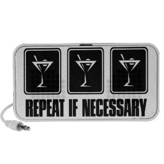 Martini Drink Signs - Repeat if Necessary Travel Speakers