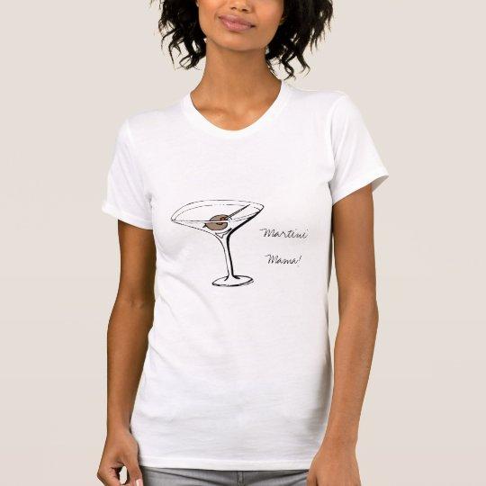 martini mama shirt