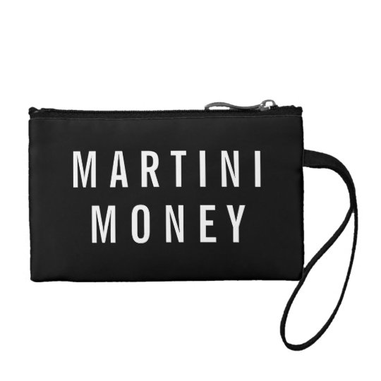 Martini Money | Black & White Quote Coin