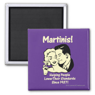 Martinis: Helping Lower Standards Square Magnet