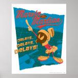 MARVIN THE MARTIAN™ Delays...Delays...Delays! Poster