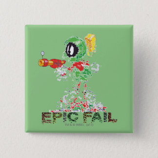 MARVIN THE MARTIAN™ Epic Fail 15 Cm Square Badge