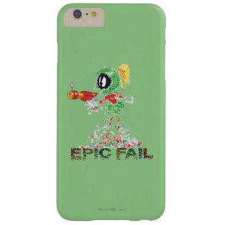 MARVIN THE MARTIAN™ Epic Fail Barely There iPhone 6 Plus Case