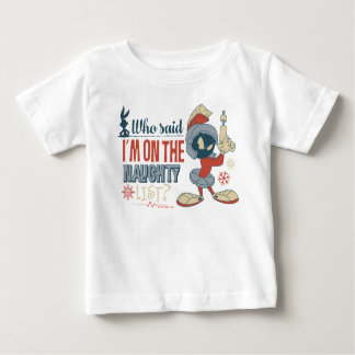 MARVIN THE MARTIAN™- I'm On The Naughty List? Baby T-Shirt