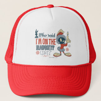 MARVIN THE MARTIAN™- I'm On The Naughty List? Trucker Hat