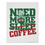 Marvin The Martian - Need More Coffee Print