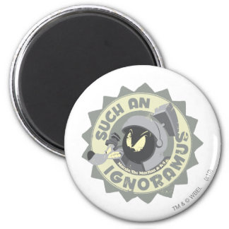 MARVIN THE MARTIAN™ Such An Ignoramus 6 Cm Round Magnet
