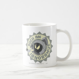 MARVIN THE MARTIAN™ Such An Ignoramus Coffee Mug
