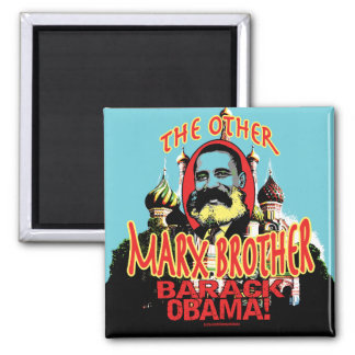 Marx Brother anti Obama Shirt Magnet