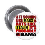 Marx, Stalin? Obama! 6 Cm Round Badge
