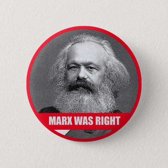 Marx Was Right 6 Cm Round Badge
