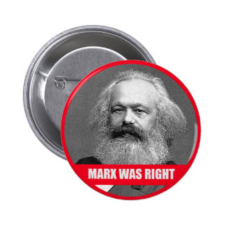 Marx Was Right 6 Cm Round Badge