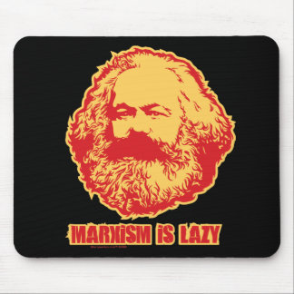 Marxism is Lazy Mouse Pad