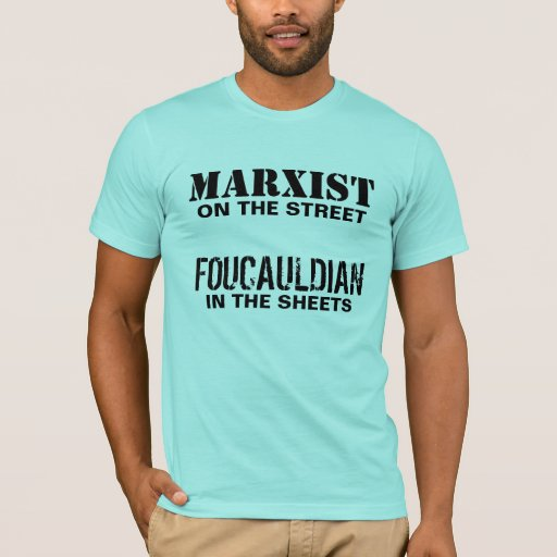 Image of Marxist on the Street/Foucauldian in the Sheets T-shirt