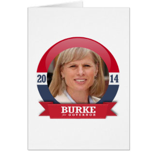 MARY BURKE CAMPAIGN GREETING CARD