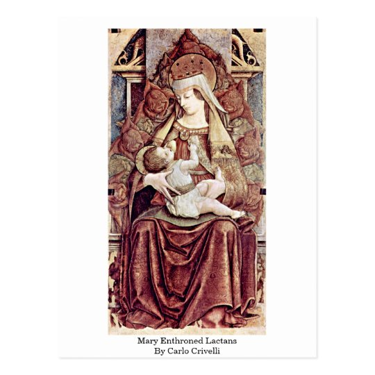 Mary Enthroned Lactans By Carlo Crivelli Postcard