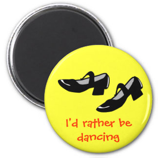 Mary Janes Dance Shoes Id Rather Be Dancing 6 Cm Round Magnet