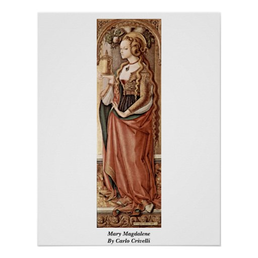 Mary Magdalene. By Carlo Crivelli Poster