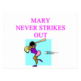 MARY never strikes out Post Cards