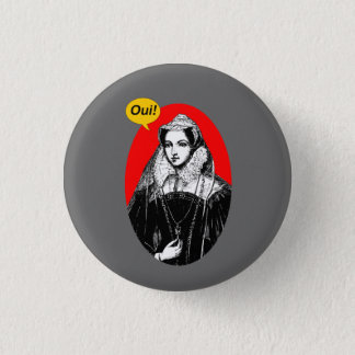 Mary Queen of Scots Indy Yes Pinback 3 Cm Round Badge