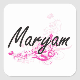 Maryam Artistic Name Design with Flowers Square Sticker