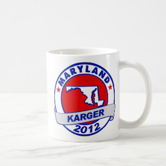 Maryland Fred Karger Coffee Mug
