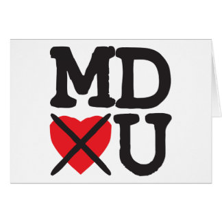 Maryland Hates You Greeting Card