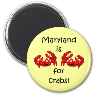 Maryland is for Crabs 6 Cm Round Magnet