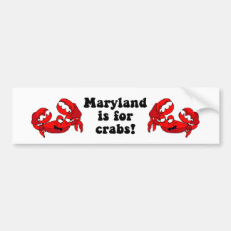 Maryland is for Crabs Bumper Sticker